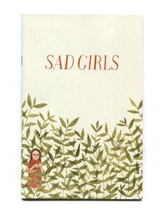 Sad Girls Issue II