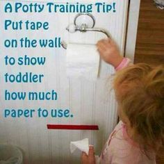 Save toilet paper while potty training. Put a piece of colored tape a few inches below the dispenser, and let them know that the toilet paper can't go past the line. Great idea for those kids who like to grab GOBS of tP!
