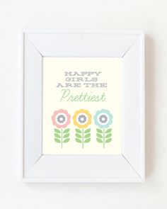 5x7 Happy Girls are the prettiest print by LivyLoveDesigns on Etsy, $15.00