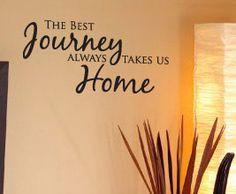 Best Journey Home Vinyl Wall Art Quote
