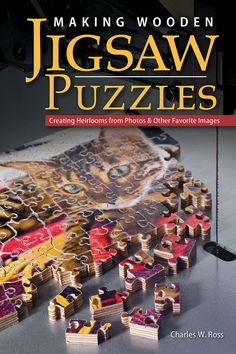 Puzzle maker Charlie Ross shares different methods of how to create a wooden jigsaw puzzle with a scroll saw. $14.95