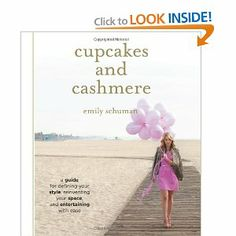 Cupcakes and Cashmere: A Guide for Defining Your Style, Reinventing Your Space, and Entertaining with Ease $12