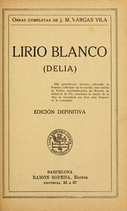 Lirio Blanco  Jose Maria Vargas Vila
