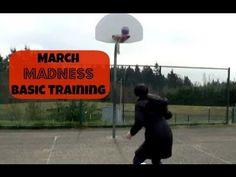 March Madness Basic Training