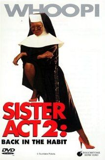 Sister Act 2: Back in the Habit (1993) Poster