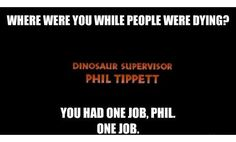 jurassicpark, laugh, dinosaur, jurassic park, phil, funni, parks, jurass park, one job