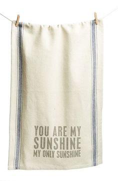 cute 'you are my sunshine' tea towel http://rstyle.me/n/hh3rmr9te