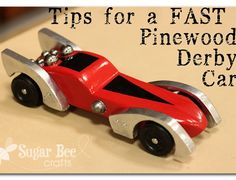 Sugar Bee Crafts: Tips for a FAST Pinewood Derby Car