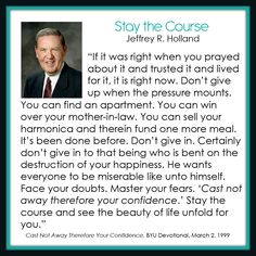 Stay the Course - Jeffrey R. Holland