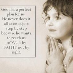 . thoughts, the lord, prayer, walks, children, inspir, gods plan, gods will, faith quotes