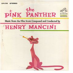 "One of my favorite records ever.  Henry Mancini, ""The Pink Panther""."