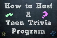 How to Host a Teen Trivia Program