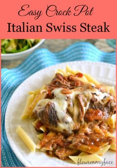 Crock Pot Italian Swiss Steak-Flour On My Face
