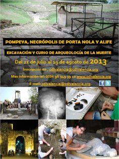 IV Curso Practico en Arqueología Romana y de la Muerte en Pompeya y Alife (Campania, Italia), del 21 de julio al 19 de agosto de 2013