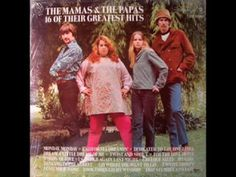 The Mamas and The Papas - I Saw Her Again
