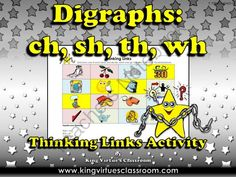Digraphs: ch, sh, th, wh Thinking Links Activity - King Virtues Classroom from King Virtue on TeachersNotebook.com -  (1 page)  - Digraphs: ch, sh, th, wh Thinking Links Activity - King Virtue's Classroom  Thinking Links are a great activity to use to see what students have learned! How do Thinking Links work? The students have