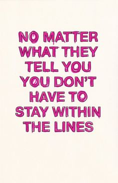 Draw outside the lines!