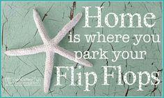 beaches, life motto, house quotes, cottag, beachi, beach houses, sea, flip flops, flipflop