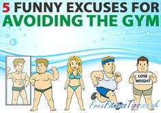 5 Funny Excuses For Avoiding The Gym