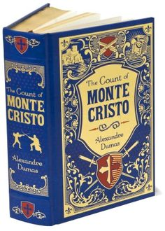 The Count of Monte Cristo (Barnes & Noble Leatherbound Classics Series) SO very much better than the movie. I think the movie should not have even been called The Count of Monte Cristo because it is so different!