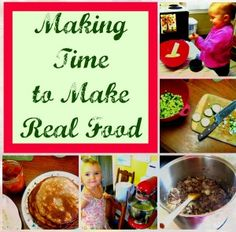 making time to make real food