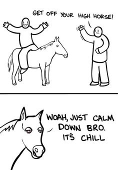 Your high horse (Marijuana cannabis )