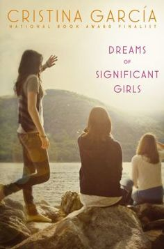Dreams of Significant Girls by Cristina Garcia