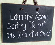 Laundry Room  sign sorting life out by kpdreams on Etsy, $10.00