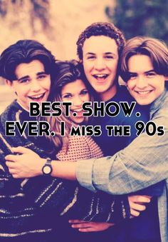 BEST. SHOW. EVER. I miss the 90s