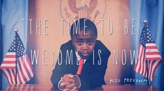 KID PRESIDENT PEP TALK - sProject1 - | SOCIAL ENTERPRISE | SOCIAL GADGET SUPERSTORE
