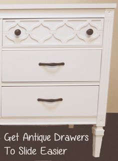 Trick to getting antique drawers to slide easier