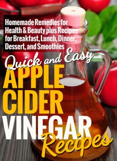 FREE TODAY !!  Apple Cider Vinegar Recipes: Homemade Remedies for Health & Beauty plus Recipes for Breakfast, Lunch, Dinner, Dessert, and Smoothies (Quick and Easy Series) [Kindle Edition]  #AddictedtoKindle #KindleFreebies