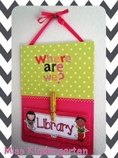 """DIY """"Where Are We"""" board from Miss Kindergarten!  Very cute, chic, and simple!"""