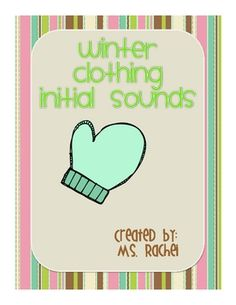 Free!! three pages of initial sound activities and winter clothes vocab!