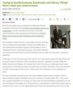 """""""Trying to Decide Between Goodreads and Library Thing? Here's What you Need to Know"""" - article by Joanna Cabot, for teleread.com, 2013."""