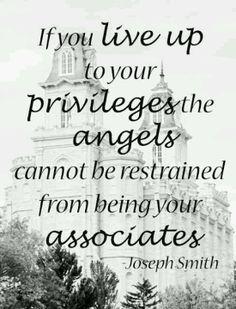 ... angels cannot be restrained from being your associates.