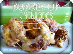Bubble Up Enchiladas on Mandy's Recipe Box.