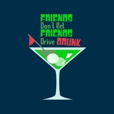 Friends Don't Let Friends Drive Drunk T-Shirt #golfing #AATC