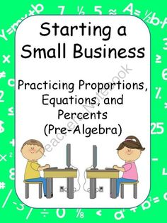 Starting A Small Business Project from Math with Miss. B on TeachersNotebook.com -  (9 pages)  - Students will create a small business selling something to their classmates. After planning, they will actually set up a class flea market to sell their items.