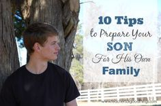 10 Tips to Prepare Your Son for His Own Family