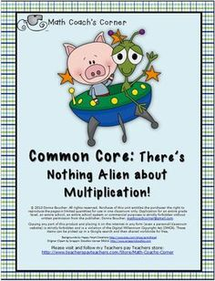 """Common Core: There's Nothing Alien About Multiplication! Fun aliens adorn the games in this unit.  Includes:  - Capture 4 strategy based game featuring missing factors  - Stars and Groups card and board game reinforces the ides of multiplication as """"groups of""""  - Three spinner games for practicing multiplication facts in the context of related fact groups, for example the 2s, 4s, and 8s  - Scoot game with multiplication represented as area models  - A themed multiplication/division chart $"""
