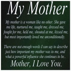 My mother is a woman like no other ..... angel, mothers day