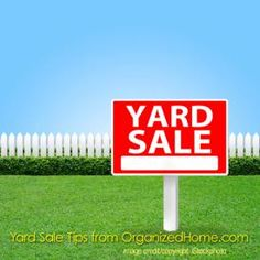 Garage Sale Tips: Clear Clutter With A Yard Sale