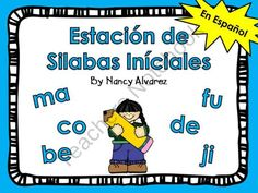 Estacion de silabas iniciales:  includes four syllable activities