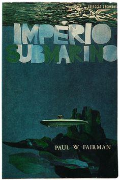 City under the sea. Published by Colecção Argonauta- designed by Lima de Freitas (1960s)
