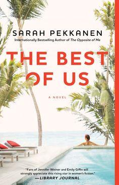 Best New Books- The Best of Us by Sarah Pekkanen