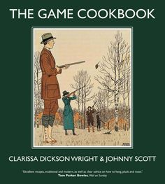 The Game Cookbook by Clarissa Dickson Wright