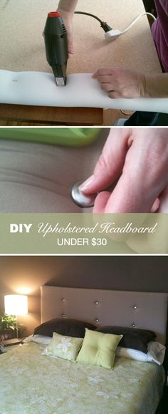 How to Make a Contemporary Upholstered Headboard for Under $30- greAt idea to do before the holidays!