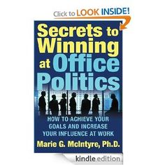 Written by an organizational psychologist and corporate consultant, Secrets to Winning at Office Politics uses real-life examples of political winners and losers to illustrate the behaviors that contribute to success or failure at work. You will be shown techniques for managing your boss more effectively, improving your influence skills, changing the way you are perceived, and dealing with difficult people.