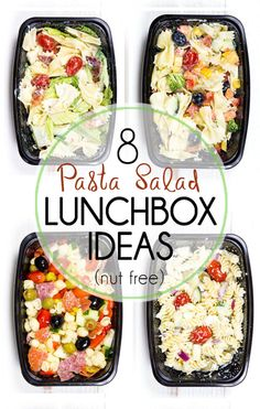 8 Make Ahead Pasta Salad Lunch Box Ideas that are quick and easy. A great pack and go lunch option for school lunches (nut free), and great for adults too.